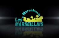 LES MARSEILLAIS à MARRAKECH GRAND CASINO LA MAMOUNIA